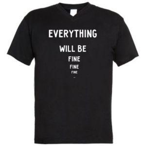 Męska koszulka V-neck Everything will be fine... fine... fine