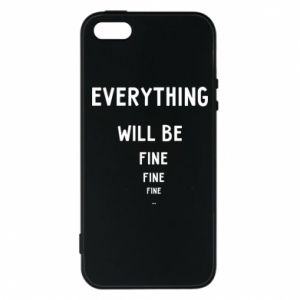Etui na iPhone 5/5S/SE Everything will be fine... fine... fine