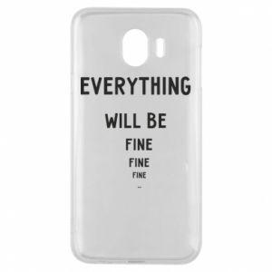 Etui na Samsung J4 Everything will be fine... fine... fine