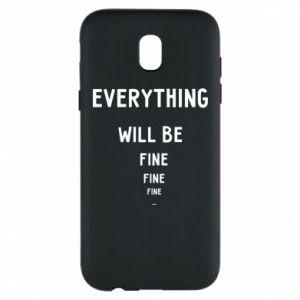 Etui na Samsung J5 2017 Everything will be fine... fine... fine