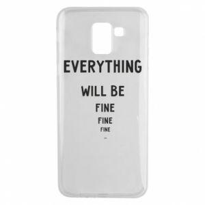 Etui na Samsung J6 Everything will be fine... fine... fine