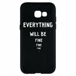 Etui na Samsung A5 2017 Everything will be fine... fine... fine