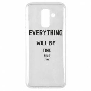 Etui na Samsung A6+ 2018 Everything will be fine... fine... fine
