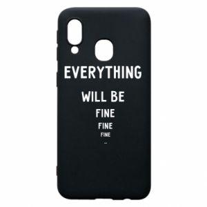 Etui na Samsung A40 Everything will be fine... fine... fine