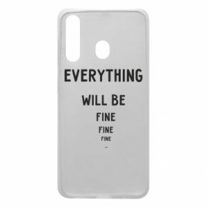 Etui na Samsung A60 Everything will be fine... fine... fine