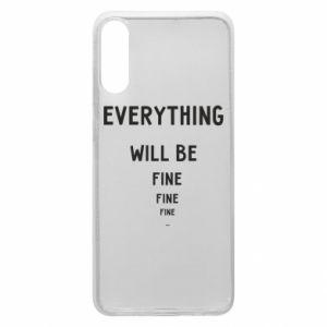 Etui na Samsung A70 Everything will be fine... fine... fine