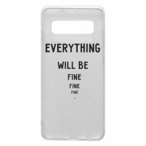 Etui na Samsung S10 Everything will be fine... fine... fine