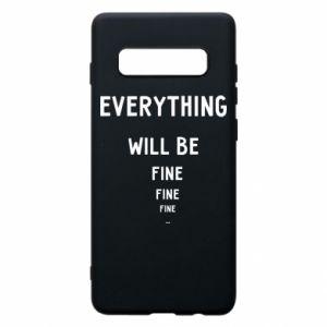 Etui na Samsung S10+ Everything will be fine... fine... fine