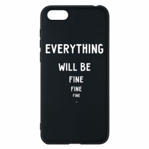 Etui na Huawei Y5 2018 Everything will be fine... fine... fine