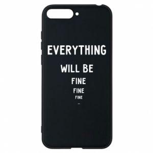 Etui na Huawei Y6 2018 Everything will be fine... fine... fine