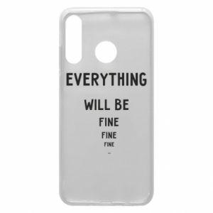 Etui na Huawei P30 Lite Everything will be fine... fine... fine