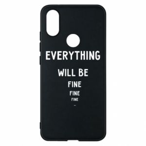 Etui na Xiaomi Mi A2 Everything will be fine... fine... fine