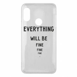 Etui na Mi A2 Lite Everything will be fine... fine... fine