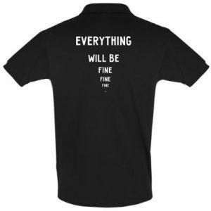 Koszulka Polo Everything will be fine... fine... fine