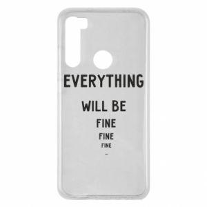 Etui na Xiaomi Redmi Note 8 Everything will be fine... fine... fine