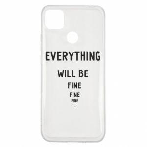 Etui na Xiaomi Redmi 9c Everything will be fine... fine... fine