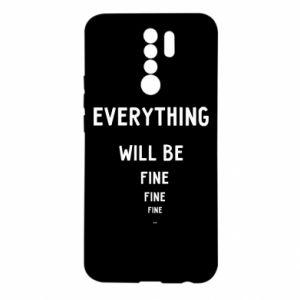 Etui na Xiaomi Redmi 9 Everything will be fine... fine... fine
