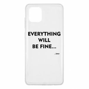 Etui na Samsung Note 10 Lite Everything will be fine... later