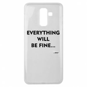 Etui na Samsung J8 2018 Everything will be fine... later