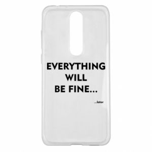 Etui na Nokia 5.1 Plus Everything will be fine... later