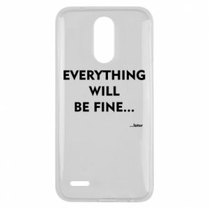 Etui na Lg K10 2017 Everything will be fine... later