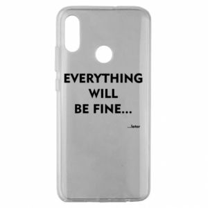 Etui na Huawei Honor 10 Lite Everything will be fine... later