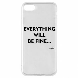 Etui na iPhone SE 2020 Everything will be fine... later