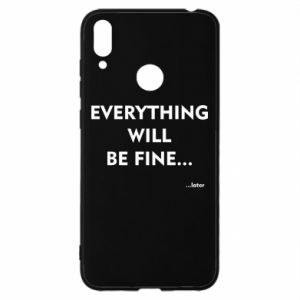 Etui na Huawei Y7 2019 Everything will be fine... later
