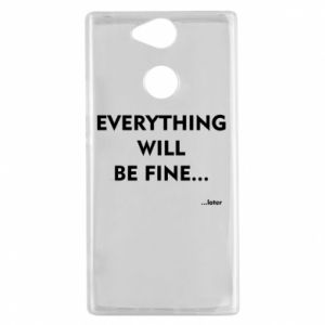 Etui na Sony Xperia XA2 Everything will be fine... later