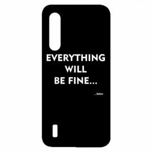 Etui na Xiaomi Mi9 Lite Everything will be fine... later