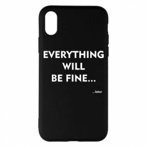 Etui na iPhone X/Xs Everything will be fine... later