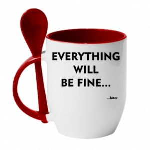 Kubek z ceramiczną łyżeczką Everything will be fine... later
