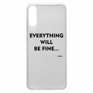 Etui na Samsung A70 Everything will be fine... later