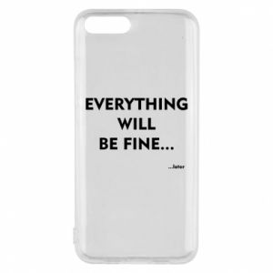 Etui na Xiaomi Mi6 Everything will be fine... later