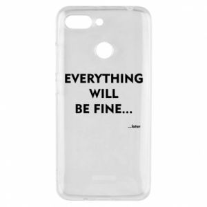Etui na Xiaomi Redmi 6 Everything will be fine... later