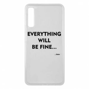 Etui na Samsung A7 2018 Everything will be fine... later