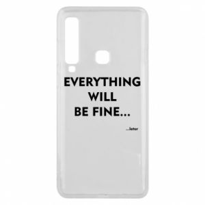 Etui na Samsung A9 2018 Everything will be fine... later
