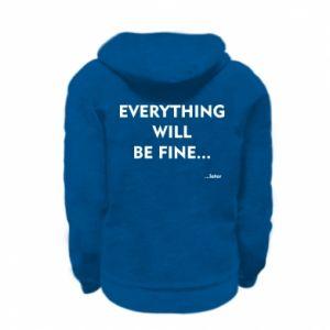 Bluza na zamek dziecięca Everything will be fine... later