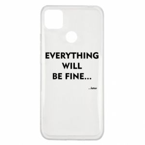 Etui na Xiaomi Redmi 9c Everything will be fine... later
