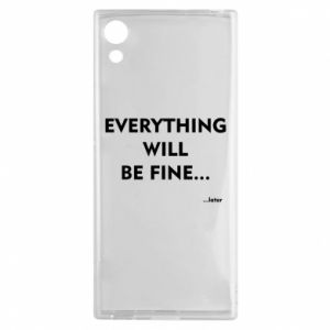 Etui na Sony Xperia XA1 Everything will be fine... later