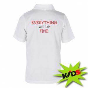 Koszulka polo dziecięca Everything will be fine