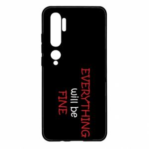 Etui na Xiaomi Mi Note 10 Everything will be fine