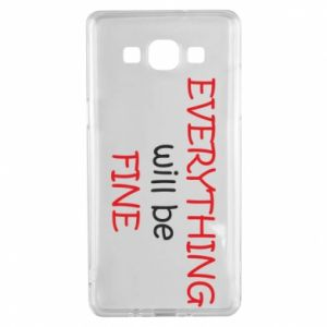 Etui na Samsung A5 2015 Everything will be fine