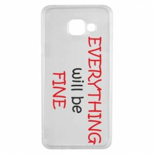 Etui na Samsung A3 2016 Everything will be fine