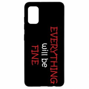 Etui na Samsung A41 Everything will be fine