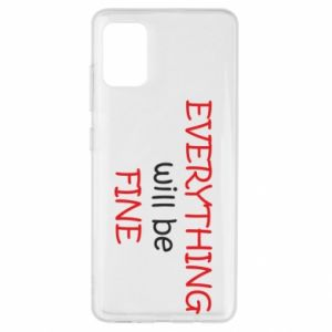 Etui na Samsung A51 Everything will be fine
