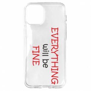 Etui na iPhone 12 Mini Everything will be fine