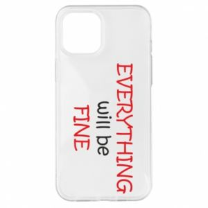 Etui na iPhone 12 Pro Max Everything will be fine