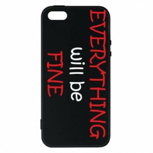 Etui na iPhone 5/5S/SE Everything will be fine
