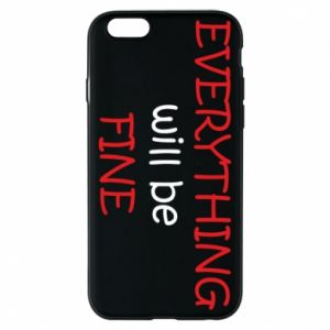 Etui na iPhone 6/6S Everything will be fine